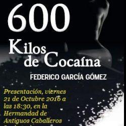 "21 de octubre. Presentación libro ""SEISCIENTOS KILOS COCAINA"""