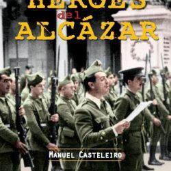 """15 de diciembre.  Presentación del libro """"Los héroes del Alcazar"""""""