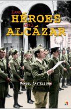 3 de enero. Presentación del libro: LOS HEROES DEL ALCAZAR