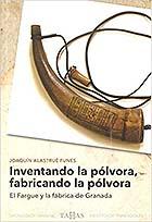 """24 DE FEBRERO. Conferencia """"El Fargue. La fabrica de la pólvora en Granada"""""""