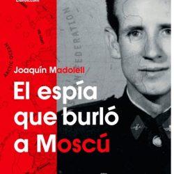 26 de abril. CCE. Presentación del libro  EL ESPÍA QUE  BURLÓ A MOSCÚ