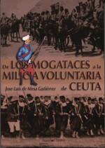 """1 de junio. IHCM. Presentación del  libro: """"De los Magataces a la Milicia Voluntaria de Ceuta"""""""