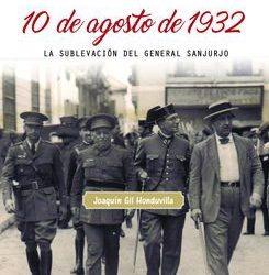 """El Comandante Gil Honduvilla, publica un nuevo libro:""""El primer aviso: 10 de agosto de 1932"""""""
