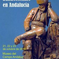 """21 de octubre. En Alameda,  Málaga.  """"III JORNADAS SOBRE EL BANDOLERISMO ANDALUZ"""""""