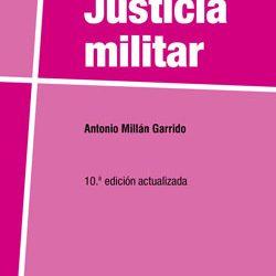 """El libro """"JUSTICIA MILITAR"""", alcanza  su décima edición"""
