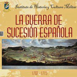 3 de mayo. IHCM. Conferencia: La Guerra de Sucesión Española (1702-1715).