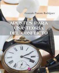 """El Coronel I.M.,r Parente Rodríguez publica un libro sobre """"Teoría de Conflictos"""""""