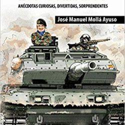 El General Mollá Ayuso publica un libro de humor, anecdotario militar